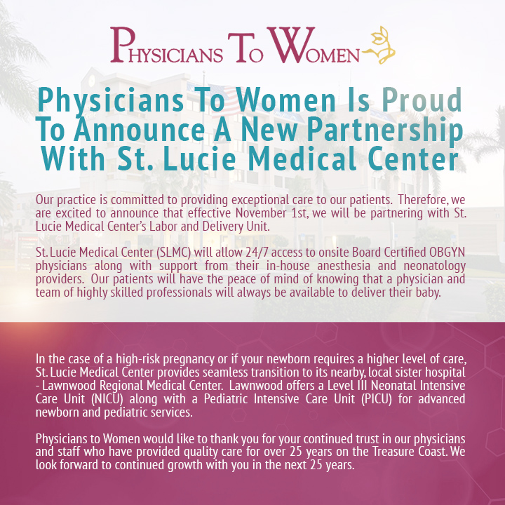 Physicians To Women Is Proud To Announce A New Partnership With St. Lucie Medical Center