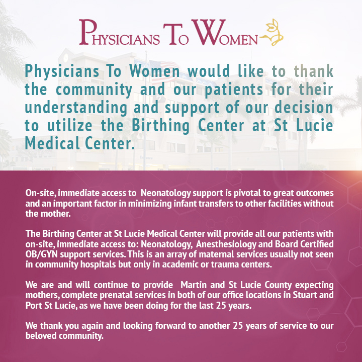 Physicians To Women would like to thank the community and our patients!